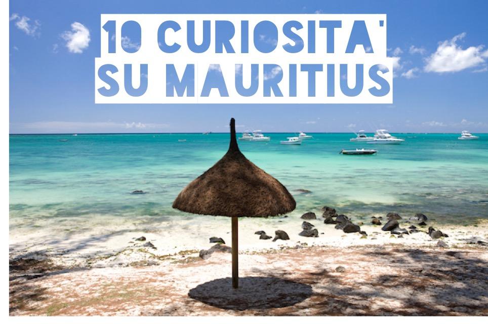 10 cose curiose da sapere su Mauritius