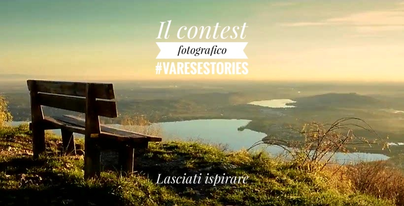 Varese. Never Ending Stories: il contest fotografico social per raccontare la Provincia di Varese