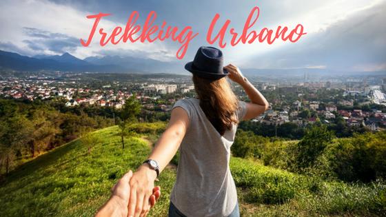Trekking urbano: come unire benessere e turismo sostenibile
