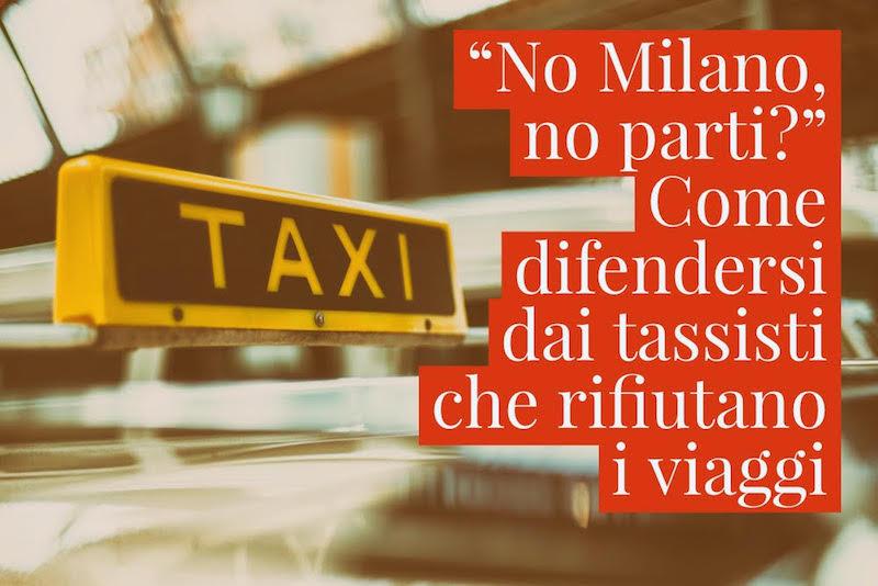 Taxi che da Malpensa rifiutano corse brevi e sono maleducati coi clienti. Ecco come difendersi e denunciare.